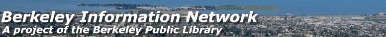 Berkeley Information Network a project of the Berkeley Public Library